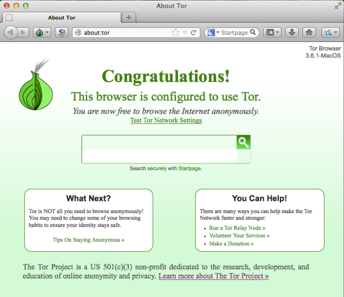 If you see this page, you're now connected to the Tor public relay. You're ready to browse anonymously.
